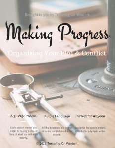 Marking progress: organizing plot and conflict workbook for writers