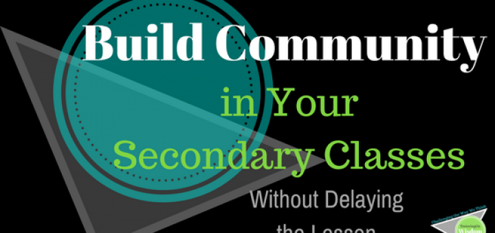 build community in your secondary classroom