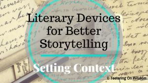 literary elements devices for better storytelling reading setting context