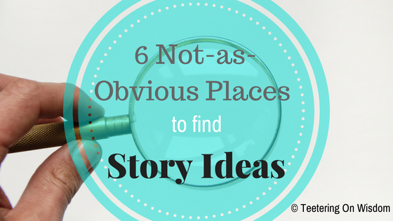 6 Not-so-obvious places to find story ideas writer's block inspiration