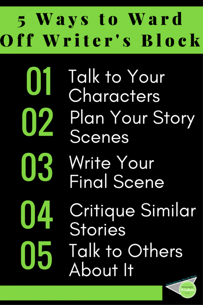 5 Ways to Ward Off Writers Block infographic for creative writers