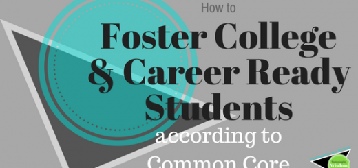 how to foster college and career ready students according to common core