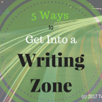5 ways to get into a writing zone playlist writing journal buddy time place