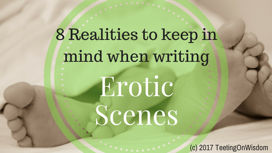 8 realities to keep in mind when writing erotic sex scenes and erotica