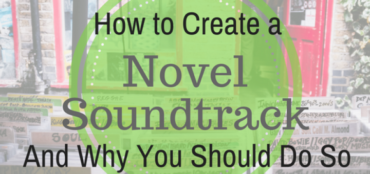 How to create a novel soundtrack and why you should do so mood development