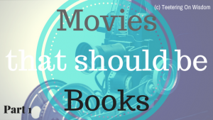 Movies that should be books from Netflix part 1