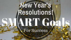 New Year's Resolutions SMART Goals for Succes