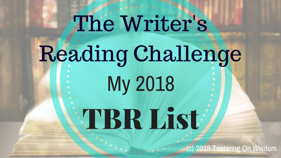 The Writer's Reading Challenge my 2018 tbr list Good reads