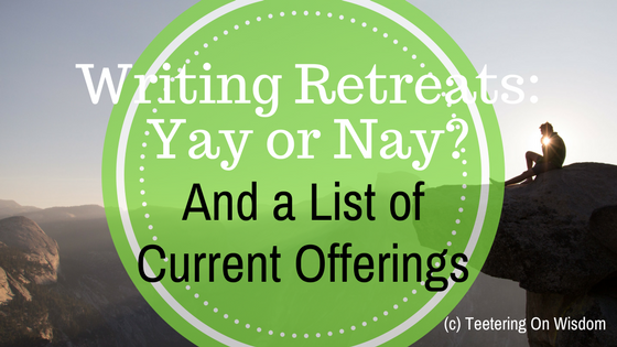writing retreats good or bad benefits detriments current retreat offerings