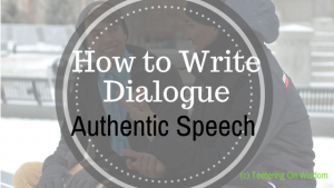 how to write dialogue with authentic speech