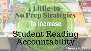4 little to no prep strategies to increase student reading accountability