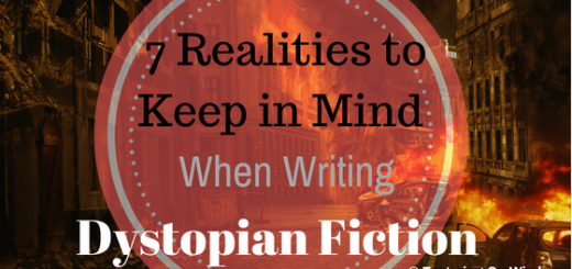 7 realities to keep in mind when writing dystopia dystopian fiction
