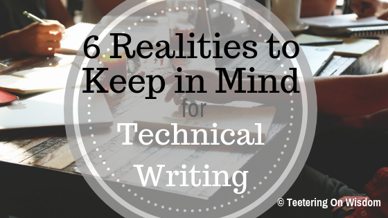 realities for technical writing credibility quality