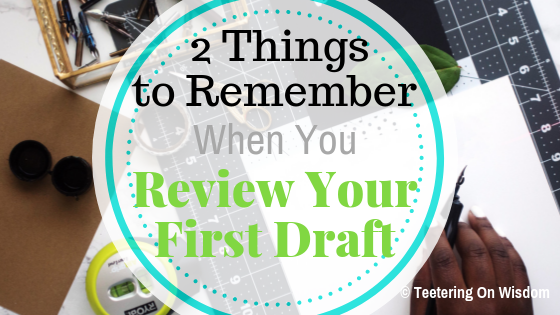 first draft review writing encouragement criticism
